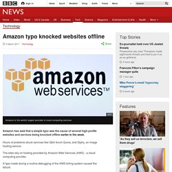 Amazon typo knocked websites offline