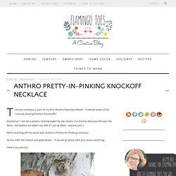 Anthro Necklace Week – Pretty-In-Pinking