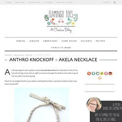 Anthro Knockoff – Akela Necklace