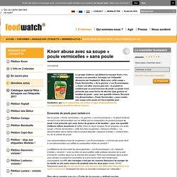 Knorr abuse avec sa soupe « poule vermicelles » sans poule