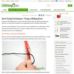 Knot Tying Techniques- Tying a Sliding Knot