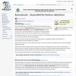 Knotenkunde – Knotenfibel für Outdoor-Aktivitäten