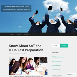 Know About SAT and IELTS Test Preparation