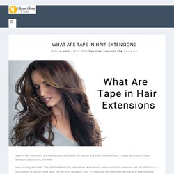 What Are Tape in Hair Extensions