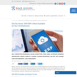 Did You Know: SAP ERP is Now Available on Your Smartphones