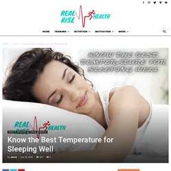 Know The Best Temperature For Sleeping Well