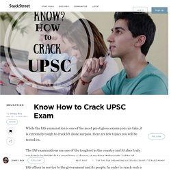 Know How to Crack UPSC Exam