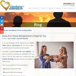 Know If In-Home Rehabilitation's Right for You