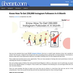Know How To Get 250,000 Instagram Followers In A Month