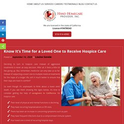 Know It's Time for a Loved One to Receive Hospice Care