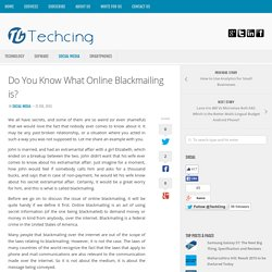 Do You Know What Online Blackmailing is?