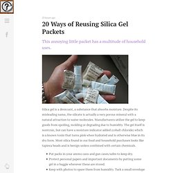 Did You Know? – 20 Ways of Reusing Silica Gel Packets