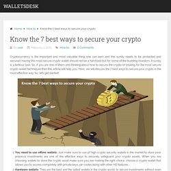 Know the 7 best ways to secure your crypto