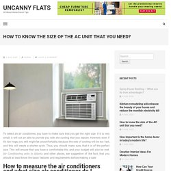 HOW TO KNOW THE SIZE OF THE AC UNIT THAT YOU NEED?