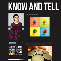 KNOW AND TELL CRAFTS