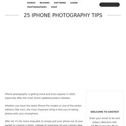 Do you know these 25 iPhone Photography Tips?