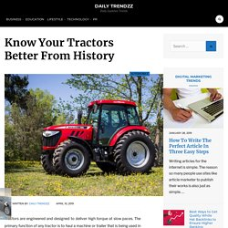 Know Your Tractors Better From History