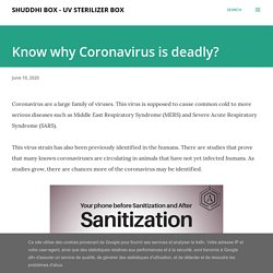 Know why Coronavirus is deadly?