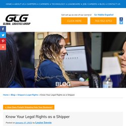 Know Your Legal Rights as a Shipper