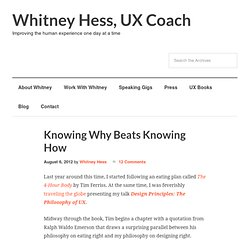 Knowing Why Beats Knowing How | Pleasure & Pain ☯ by Whitney Hess