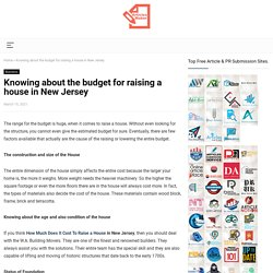 Knowing about the budget for raising a house in New Jersey