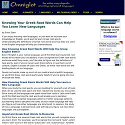 Knowing Your Greek Root Words Can Help You Learn New Languages