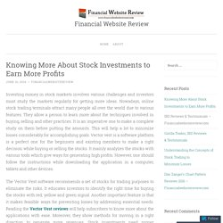 Knowing More About Stock Investments to Earn More Profits