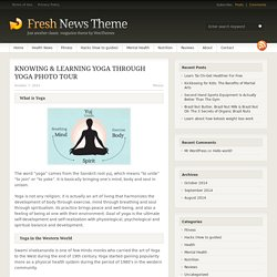 KNOWING & LEARNING YOGA THROUGH YOGA PHOTO TOUR - Lets go Alpha!