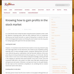 Knowing How To Gain Profits In The Stock Market