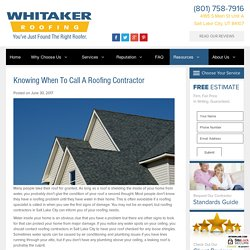 Knowing When to Call a Roofing Contractor