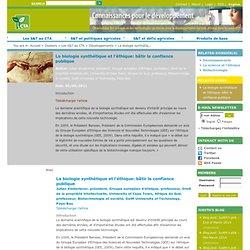 CTA 05/05/11 La biologie synthétique et l'éthique: bâtir la confiance publique