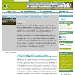 CTA_INT 14/06/11 L'épuisement du phosphore : une crise invisible ?