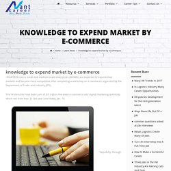 knowledge to expend market by e-commerce
