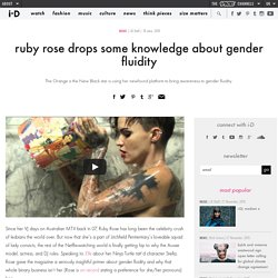 ruby rose drops some knowledge about gender fluidity