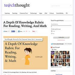 A Depth Of Knowledge Rubric For Reading, Writing, And Math