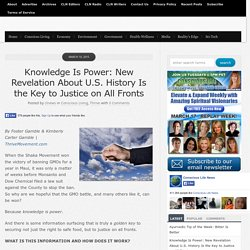 Knowledge Is Power: New Revelation About U.S. History Is the Key to Justice on All Fronts