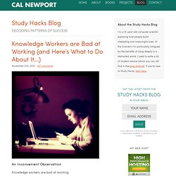 Knowledge Workers are Bad at Working (and Here's What to Do About It…)