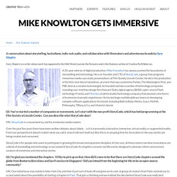 Mike Knowlton Gets Immersive « Creative Technology Week