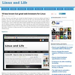 10 less known but great web browsers for Linux