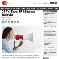 25 Well-Known HR Influencers Worldwide - HR in ASIA