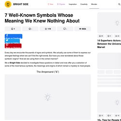 7Well-Known Symbols Whose Meaning WeKnew Nothing About