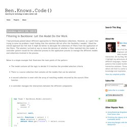 Ben.Knows.Code(): Filtering in Backbone: Let the Model Do the Work