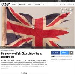 Bare-knuckle : Fight Clubs clandestins au Royaume-Uni