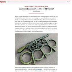 Are Brass Knuckles Good for Self-Defense? - Knives-Swords & Self-Defense weapons - Quora
