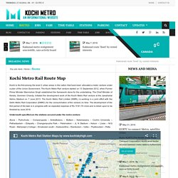 Kochi Metro Rail Map, Kochi Metro Train Routes Lines