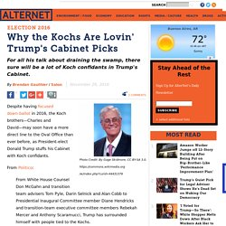 Why the Kochs Are Lovin' Trump's Cabinet Picks