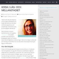 Koda i låg- och mellanstadiet