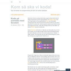 Koda på svenska med Scratch