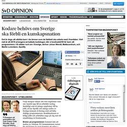 Kodare behövs om Sverige ska förbli en kunskapsnation