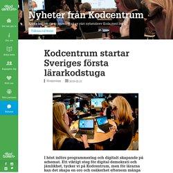 startar Sveriges första lärarkodstuga – Kodcentrum
